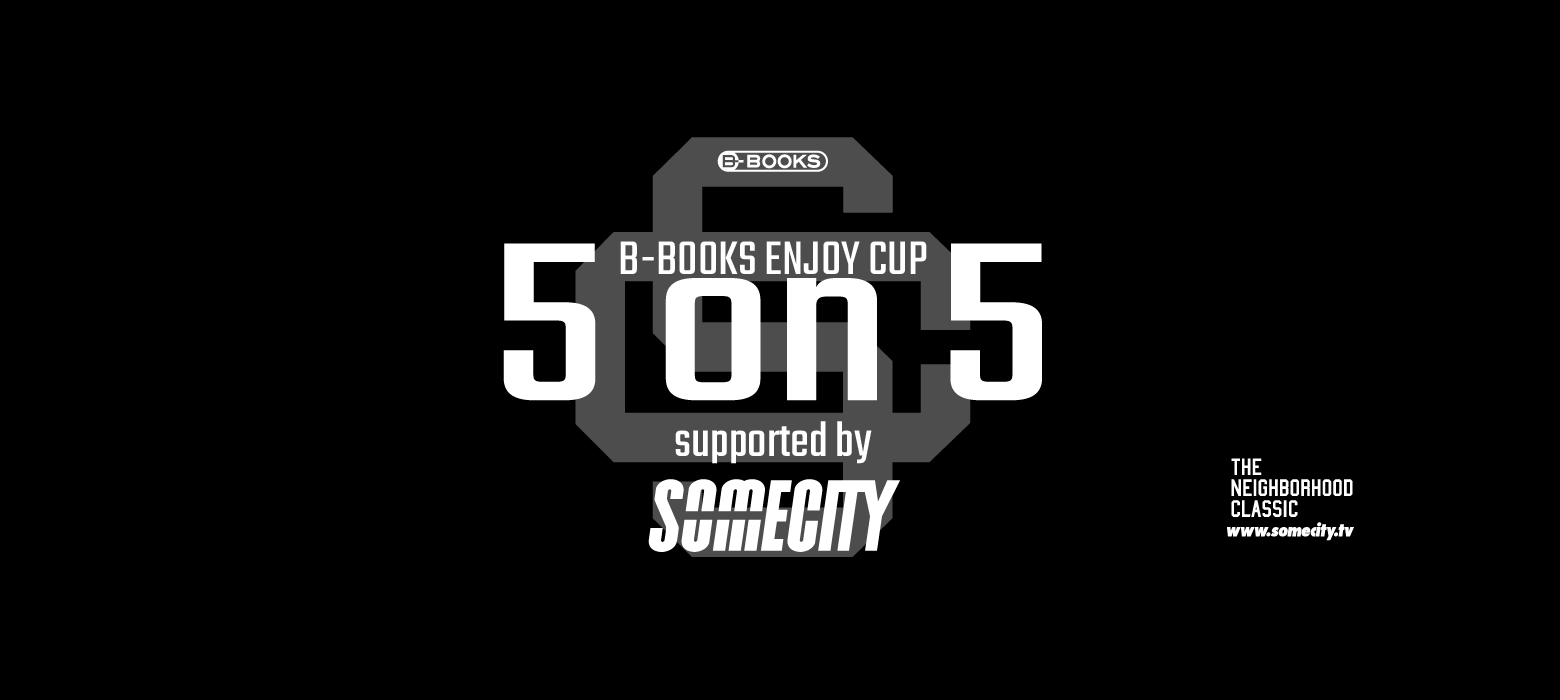 B-BOOKS ENJOY CUP supported by SOMECITY in 東陽町 vol.165