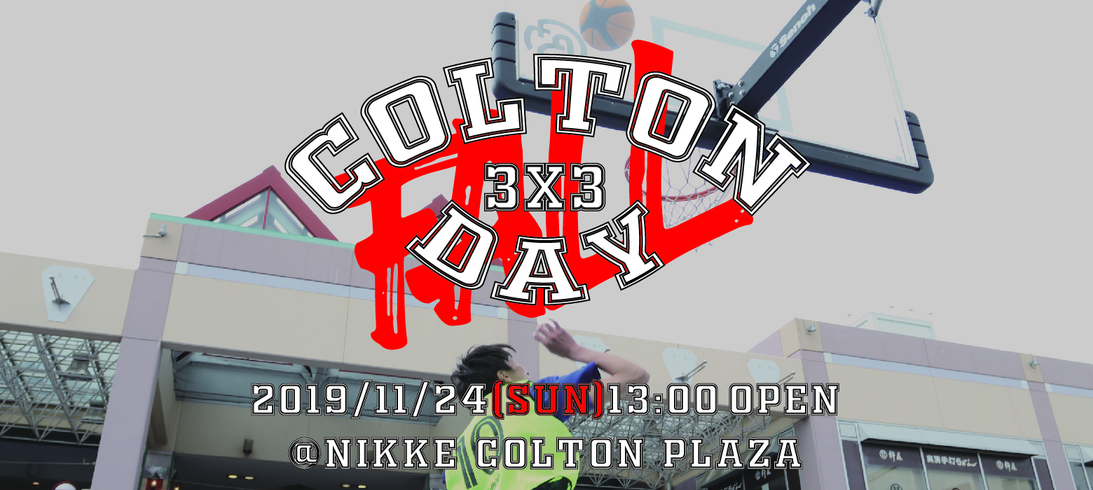 COLTON 3x3 DAY OPEN