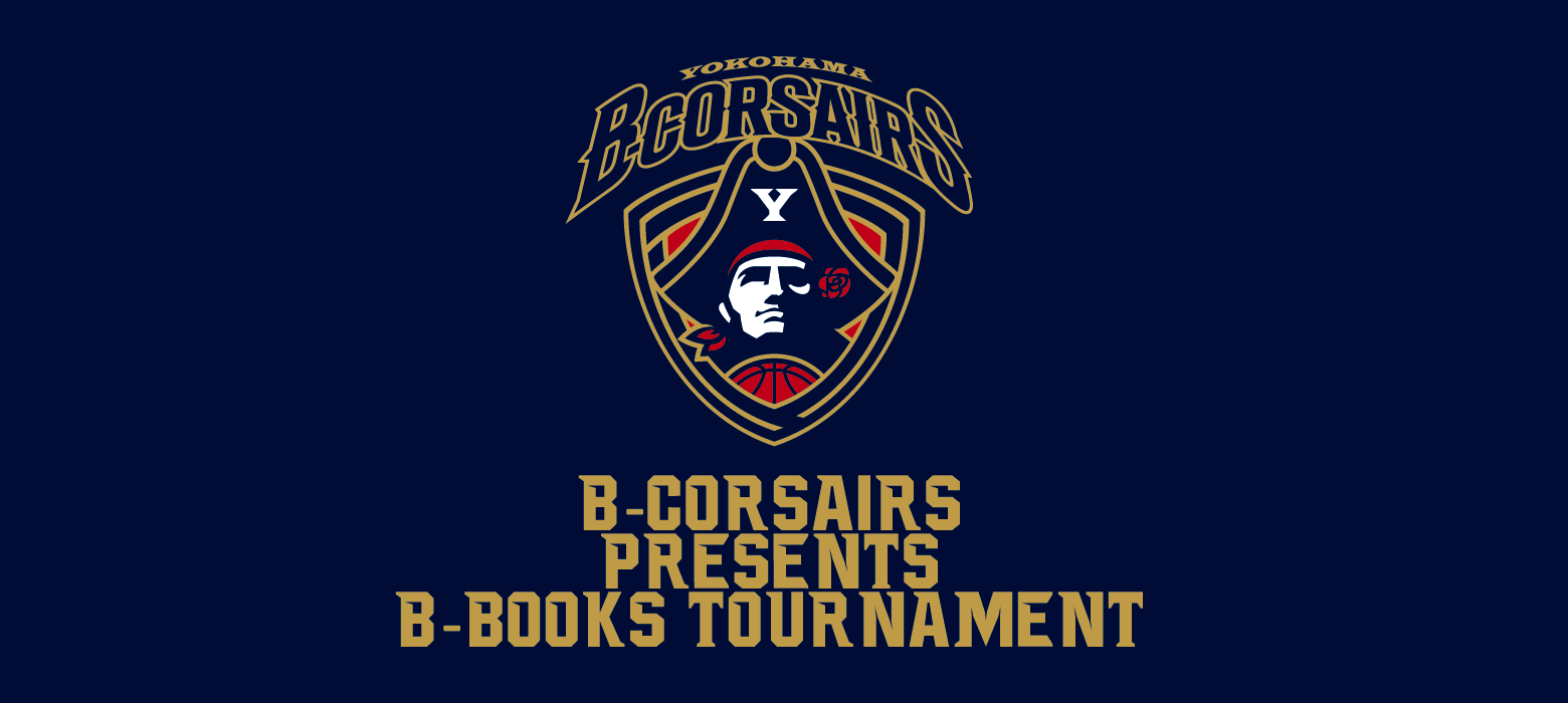 B-CORSAIRS Presents B-BOOKS TOURNAMENT FINAL