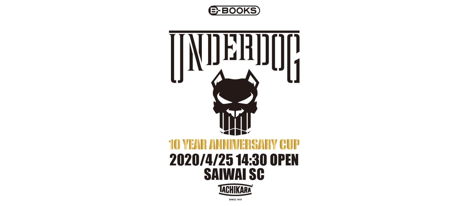 UNDERDOG 10 YEAR ANNIVERSARY CUP