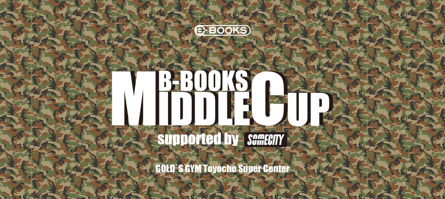 B-BOOKS MIDDLE CUP supported by SOMECITY in 東陽町