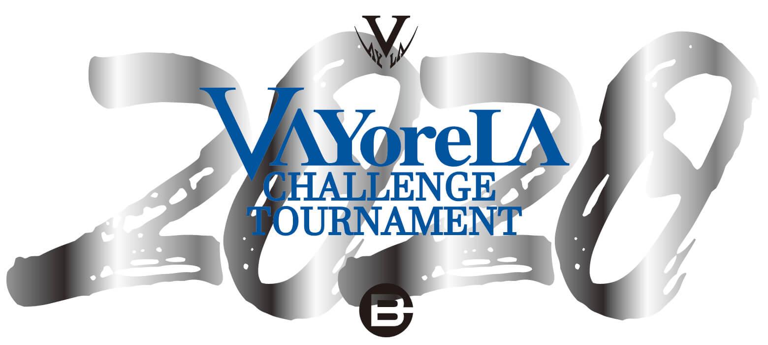 VAYoreLA CHALLENGE TOURNAMENT2020