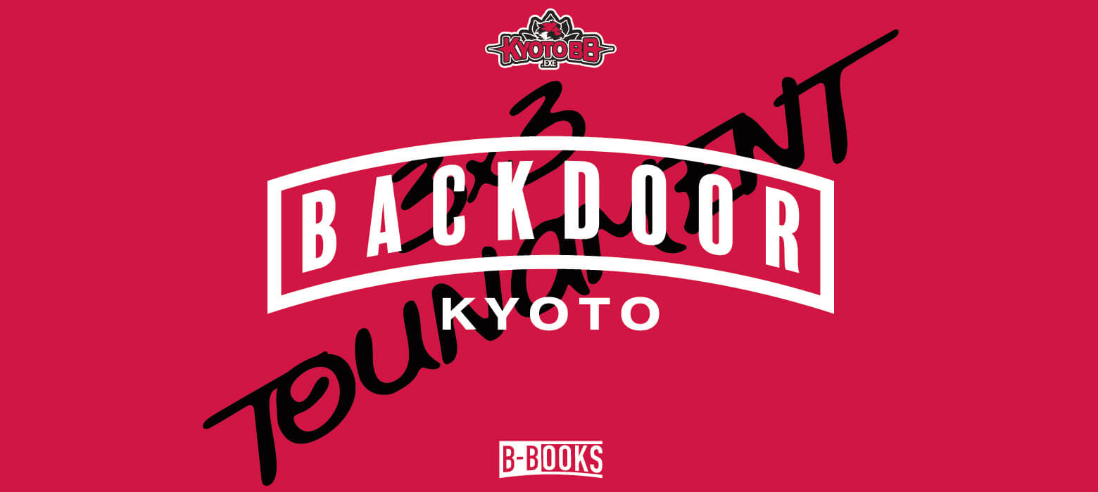 BACKDOOR 3x3 TOURNAMENT Vol.2