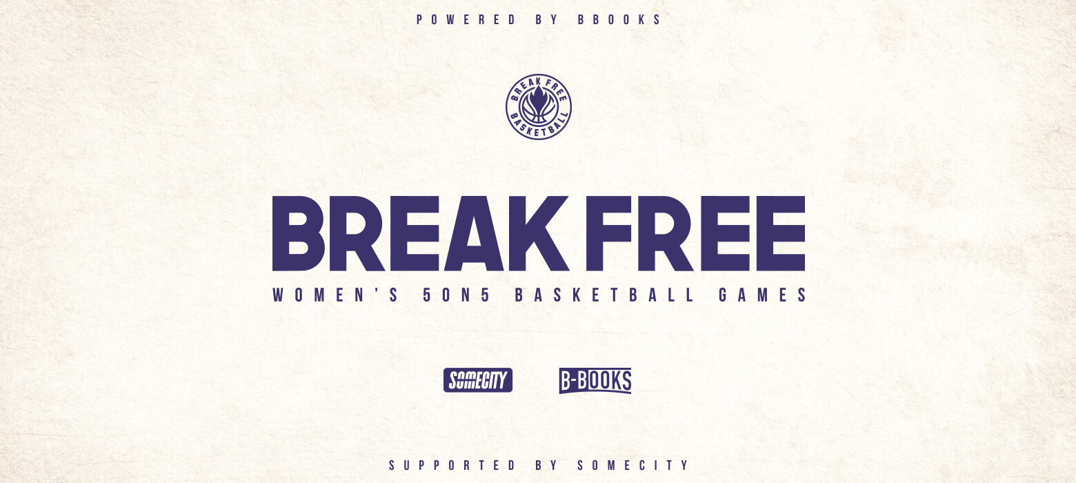 BREAK FREE WOMEN`s 5on5 GAMES