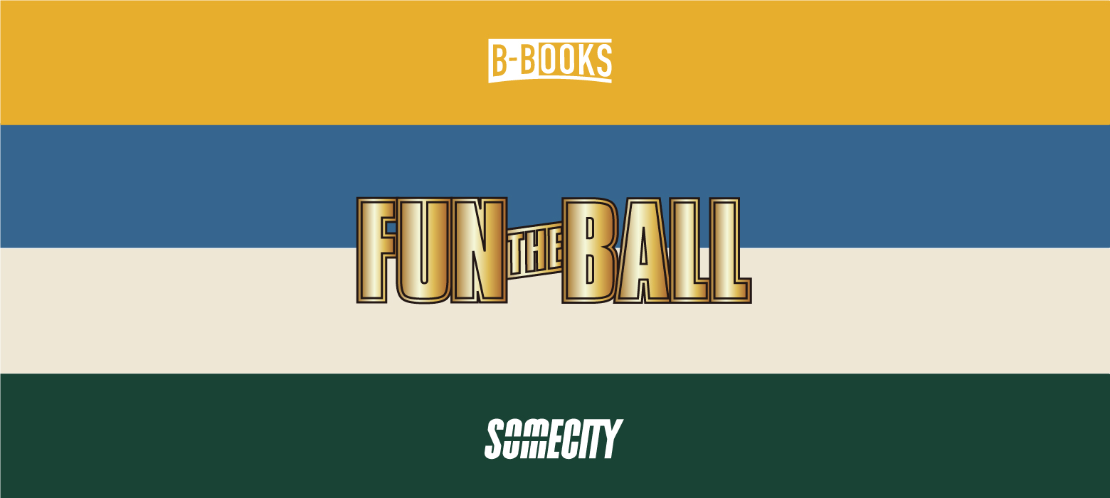 FUN THE BALL 3on3 TOURNAMENT supported by SOMECITY