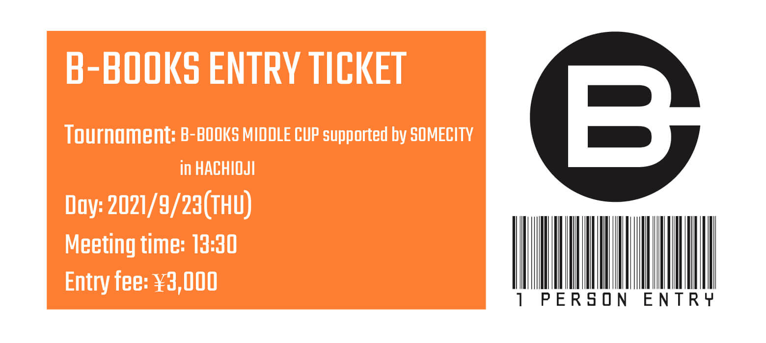 【個人参加】B-BOOKS MIDDLE CUP supported by SOMECITY